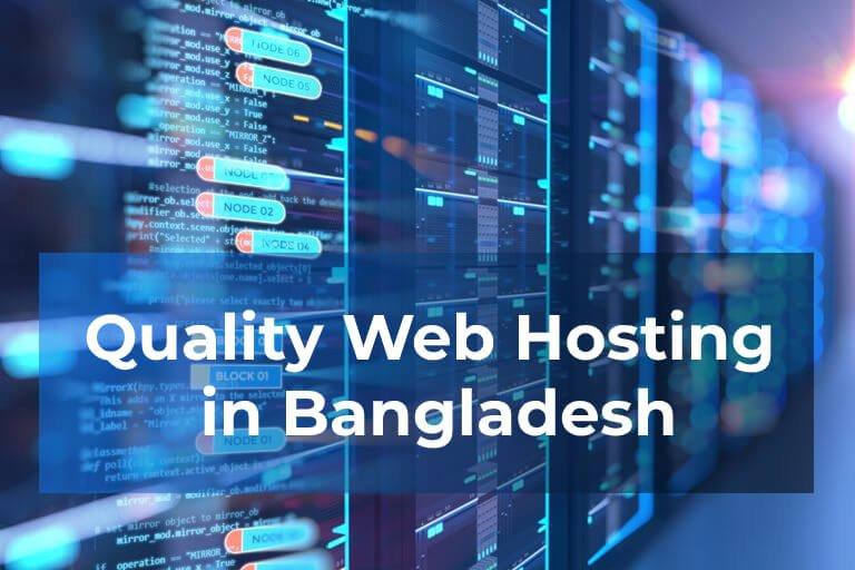 Quality Web Hosting in Bangladesh